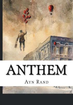 themes the book anthem anthem by ayn rand paperback barnes noble 174