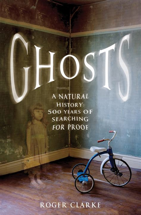 ghosts a haunted history books book review ghosts a history by roger clarke