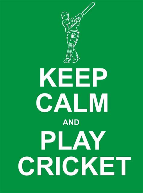 play cricket advice and of you cant play then cricket
