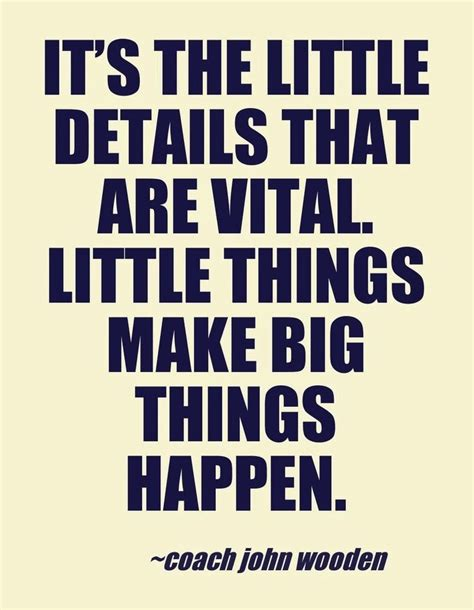 make things happen managing coaching inspiration its the things quotes quotesgram