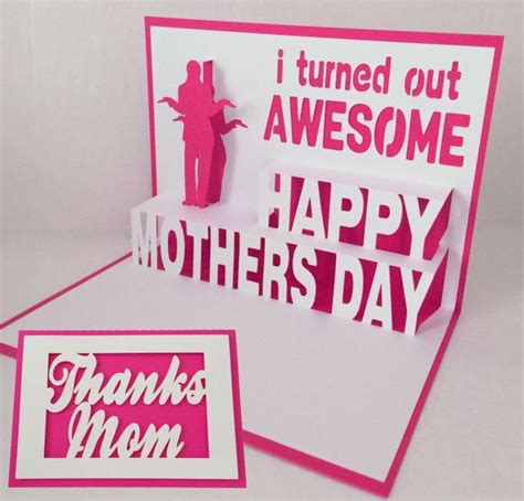 Mothers Day Pop Up Card Templates by Mothers Day Pop Up Card I Turned Out Awesome By