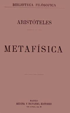 libro para leer la metafsica arist 243 teles metaf 237 sica medina y navarro madrid 1875