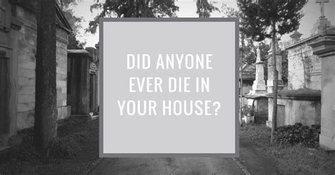 how to if someone died in your house how to find out if someone died in your house trelora