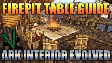 small house interior design the ark ark survival evolved firepit table guide interior