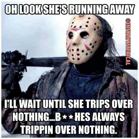 Jason Meme - bitches be trippin humour pinterest