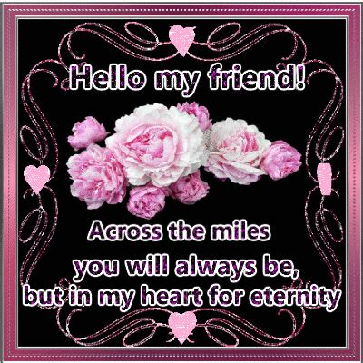 My Friends Images hello my friend across the pictures photos and