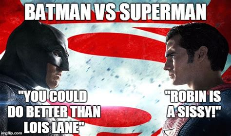 Superman Better Than Batman Memes - batman vs superman imgflip