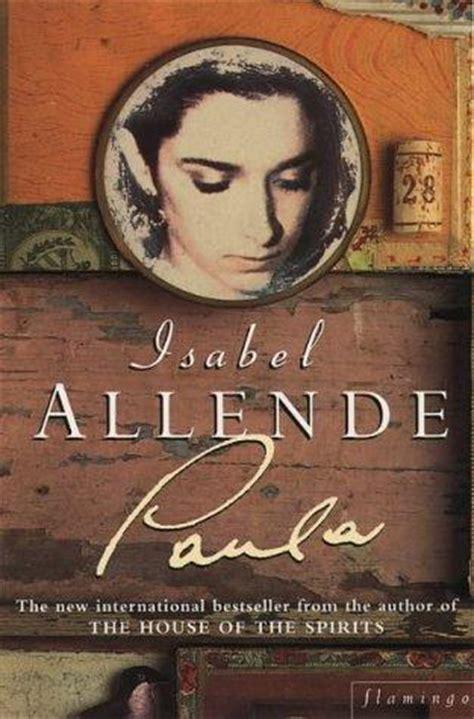 libro paula en espanol paula isabel allende antologia de colecci 243 n s blog