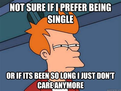 Being Single Memes - single memes funny image memes at relatably com