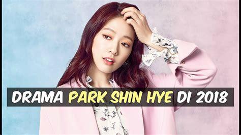 film korea terbaru watch online drama korea terbaru park shin hye di tahun 2018 youtube