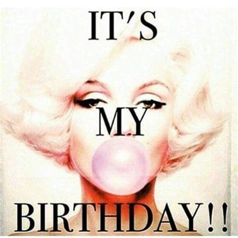 My Birthday Meme - best 20 its my birthday quotes ideas on pinterest it s