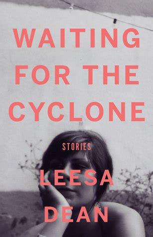 waiting for you books waiting for the cyclone stories by leesa dean reviews