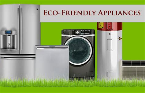 eco friendly kitchen appliances eco friendly kitchen appliances 28 images eco friendly