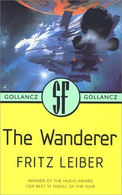 the wanderers books the wanderer by fritz leiber reviews discussion
