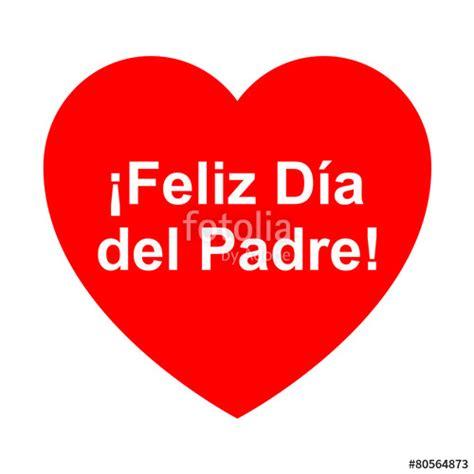 imagenes feliz dia corazon quot icono texto feliz dia del padre en corazon quot stock photo