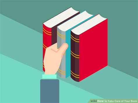 3 ways to take care of your book wikihow