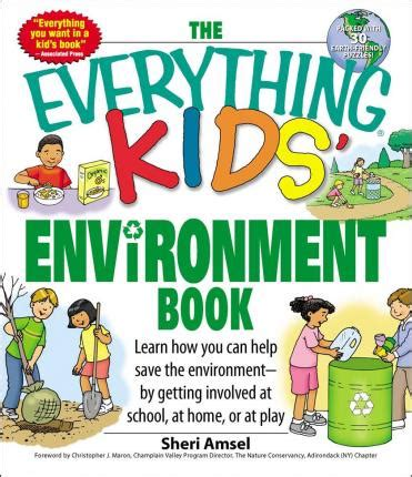 the everything kids learning b01n9vqftk the everything kids environment book sheri amsel 9781598696707