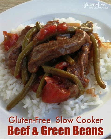 gluten free slow cooker with hamburger beef and green beans cooker gluten free homemaker