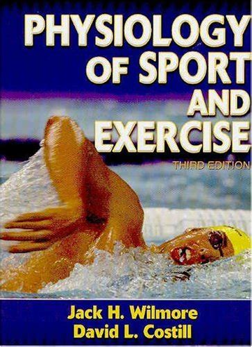 The Sports Book 3rd Edition physiology of sport and exercise 3rd edition by h
