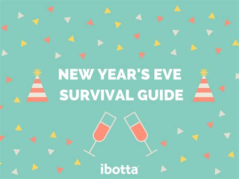 new year guide new year s survival guide 2016 the ibotta
