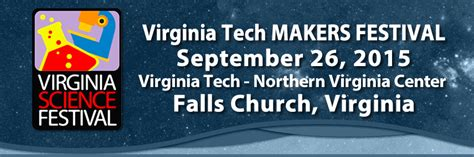 Va Tech Mba Falls Church by Virginia Tech Hosts Free Maker Festival Sept 26 In Falls