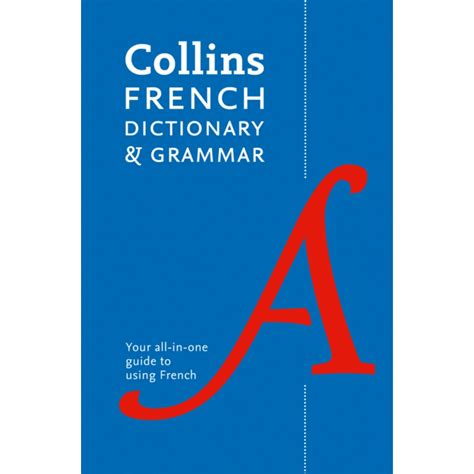 0007196490 collins dictionary and grammar collins french dictionary and grammar by collins