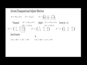 transposed, adjoint and inverse matrices properties