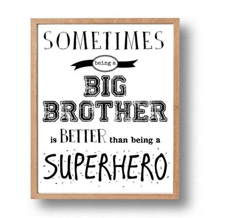 printable brother quotes big brother superhero wall print kids quotes boy toddler