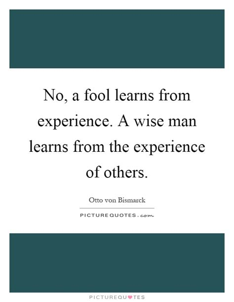 the experience of a fool who had an epiphany about how to get rid of his glasses books no a fool learns from experience a wise learns from