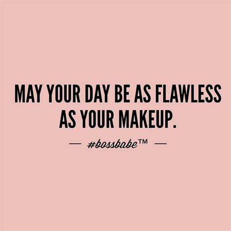 Quote Of The Day Hill A Make Up Cosmetics Perfume And The Substance Of Style by Best 25 Makeup Quotes Ideas On Quotes