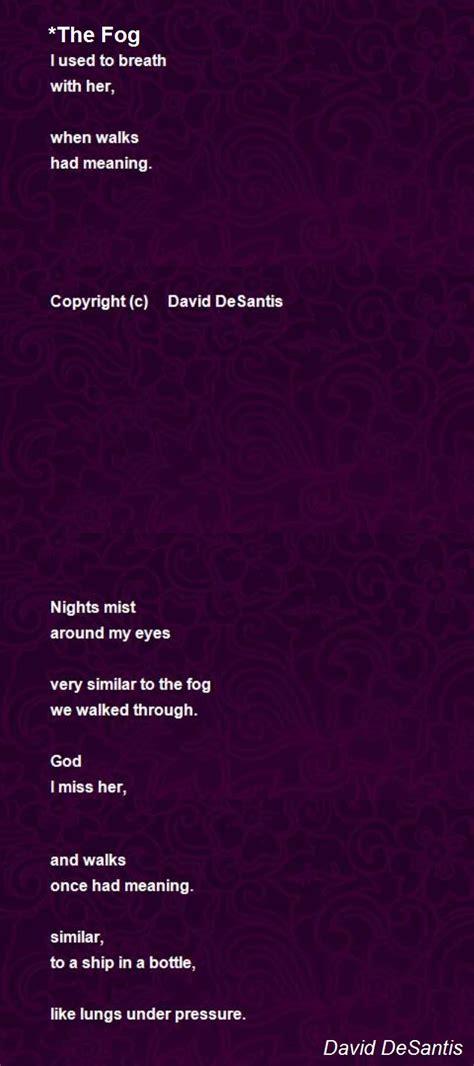 tion poem by david desantis poem the fog poem by david desantis poem Addi