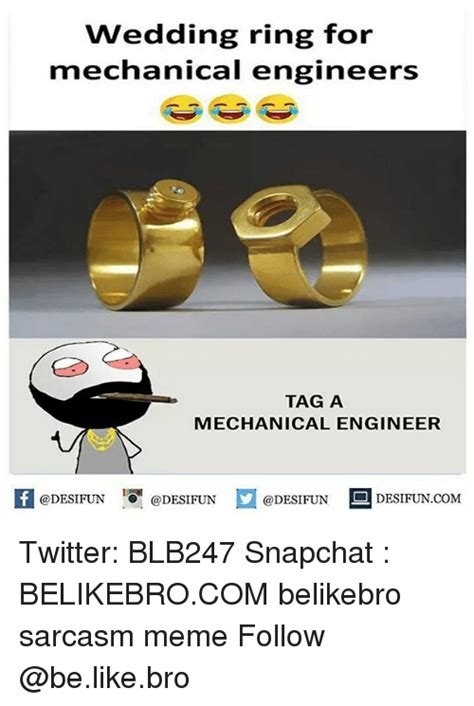 Wedding Ring Meme by 25 Best Memes About Mechanical Mechanical Memes