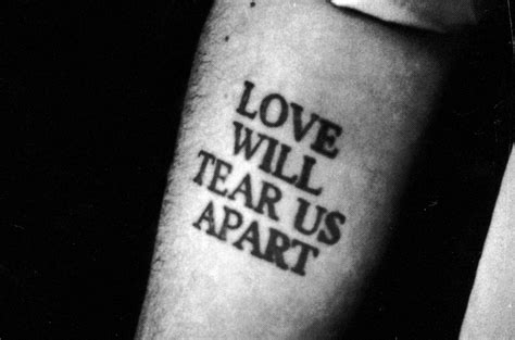 tattoo love will tear us apart joy division tattoos reign supreme