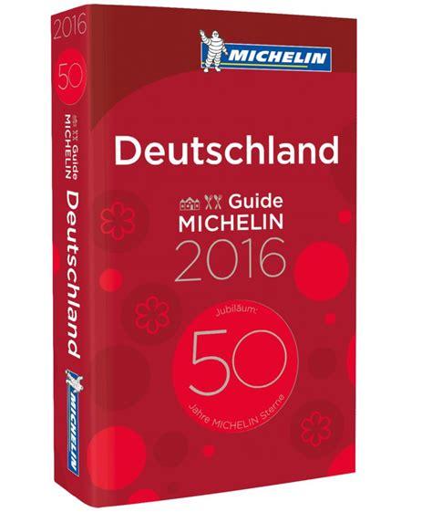 deutschland guide michelin 9782067230194 guide michelin deutschland mehr 1 und 2 sterne restaurants gummibereifung