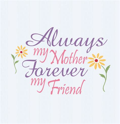 always my mother forever my friend svg motehrs by