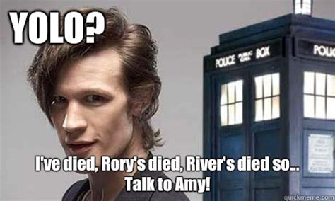 Rory Meme - yolo bitch please yolo doctor who quickmeme