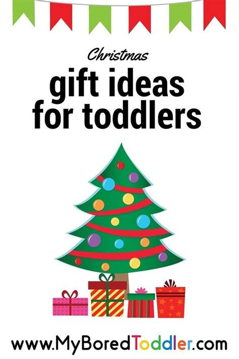 best christmas gifts for toddlers christmas gift ideas