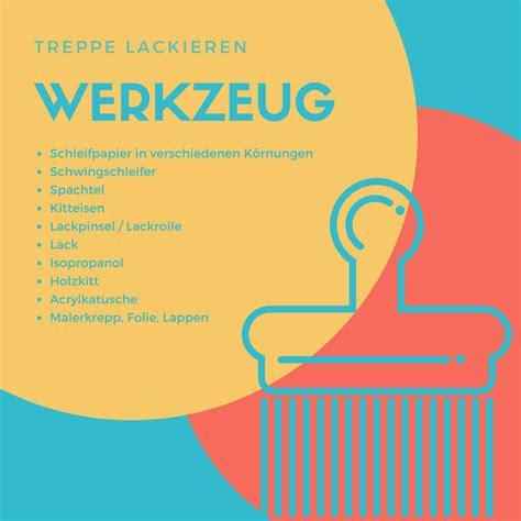 Richtig Lackieren Und Schleifen by Treppe Lackieren Treppe Streichen Anleitung