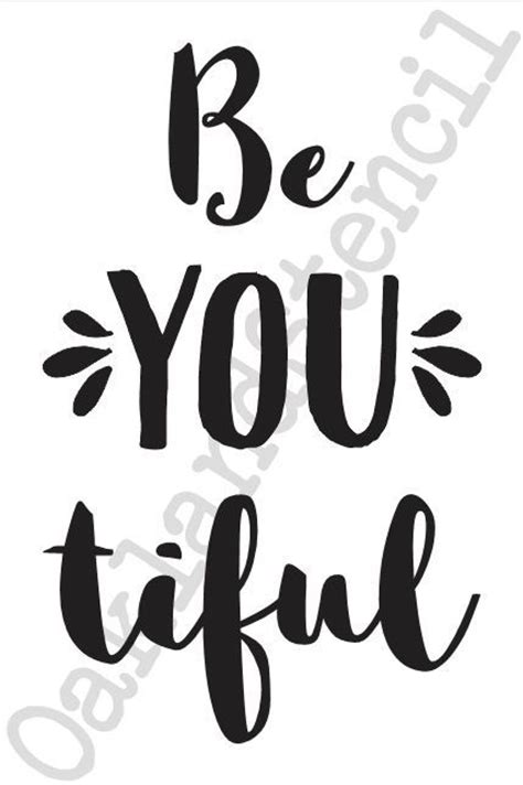 inspirational quote stencils printable inspirational beautiful stencil be you tiful 12x20 for