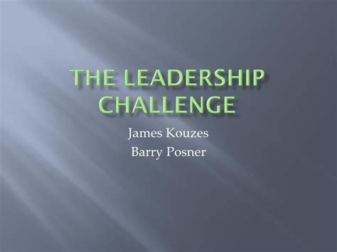 kouzes posner the leadership challenge the leadership challenge