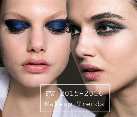 Eyeshadow Trend 2015 fall makeup trends fashion trends 2016 fashion