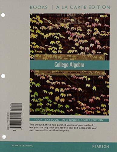 college algebra textbook package edition ebook isbn 9780321828118 college algebra with pearson etext