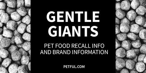 gentle giants food gentle giants food recall info petful