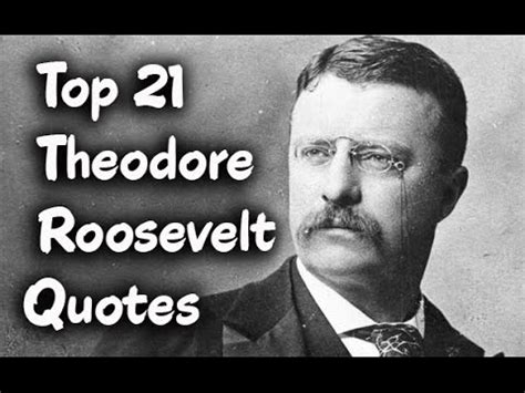 Picture Theodore Roosevelt Quotes About - theodore roosevelt quotes www pixshark