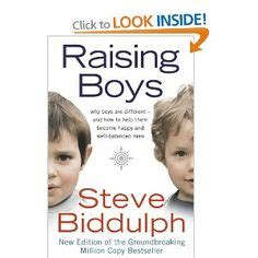 raising boys how to raise balanced and responsible sons in our cluttered world through positive parenting books the world s catalog of ideas