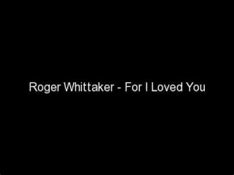 skye boat song youtube roger whittaker 21 best images about roger whittaker on pinterest the