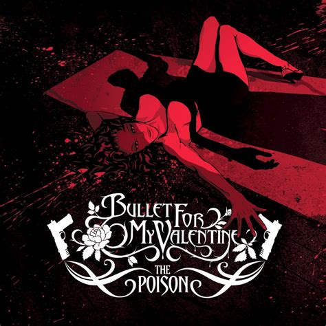 bullet for my last to the poison bullet for my last fm