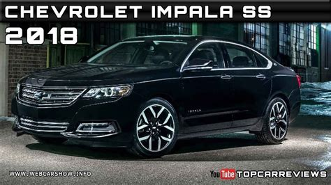 2018 chevrolet impala review 2018 chevrolet impala ss review rendered price specs
