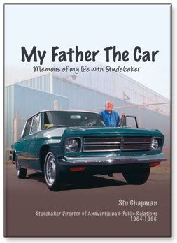 day one an automotive journalist s car memoir books my the car memoirs of my with studebaker