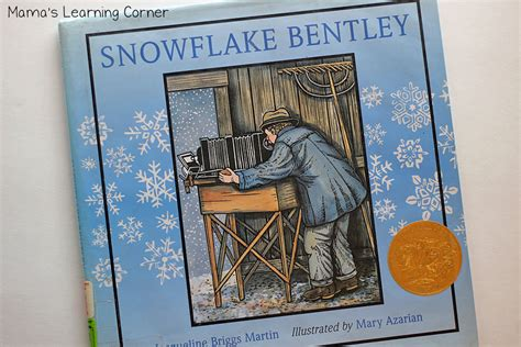 snowflake bentley book favorite children s books about mamas learning corner
